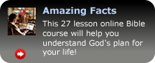 Amazing Facts Bible lessons